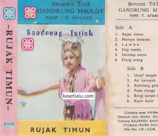 GANDRUNG TATIEK (TATIK) - RUJAK TIMUN