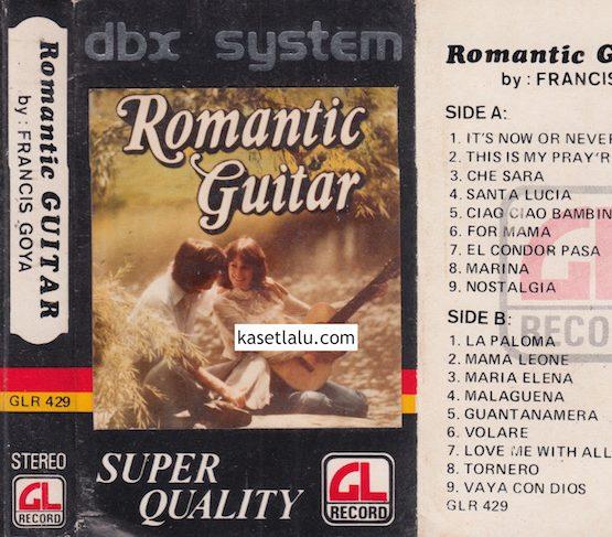 GLR 429 - ROMANTIC GUITAR BY FRANCIS GOYA