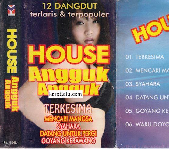 HOUSE ANGGUK ANGGUK - TERKESIMA