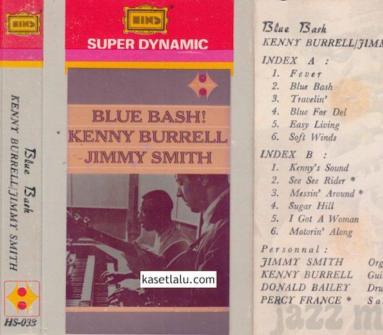 HS 033 - BLUE BASH - KENNY BURRELL : JIMMY SMITH
