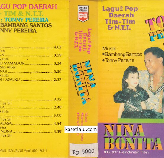 TONNY PEREIRA - NINA BONITA (LAGU2 POP DAERAH TIM-TIM & NTT)