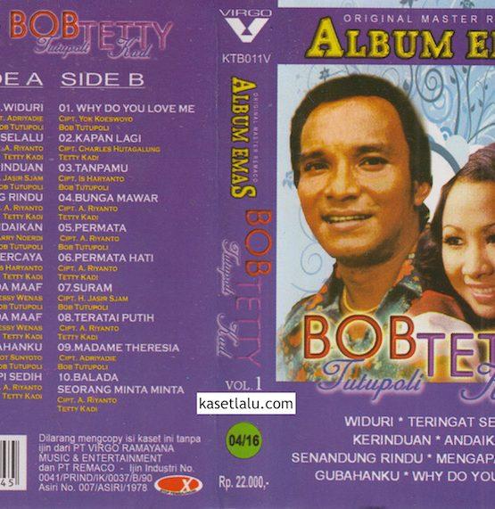 BOB TUTUPOLY & TETTY KADI - ALBUM EMAS VOL. 1