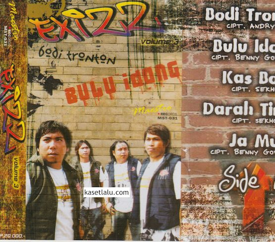 EXIZZ - VOLUME 3 - BODI TRONTON - BULU IDONG