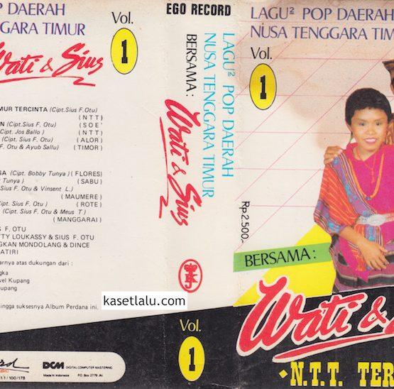 WATI & SIUS - LAGU2 POP DAERAH NUSA TENGGARA TIMUR VOL. 1