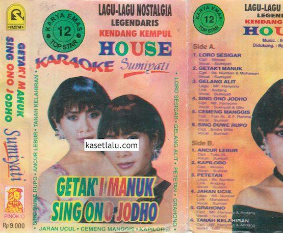 SUMIATI - LAGU-LAGU NOSTALGIA LEGENDARIS KENDANG KEMPUL HOUSE - GETAK'I MANUK SING ONO JODHO