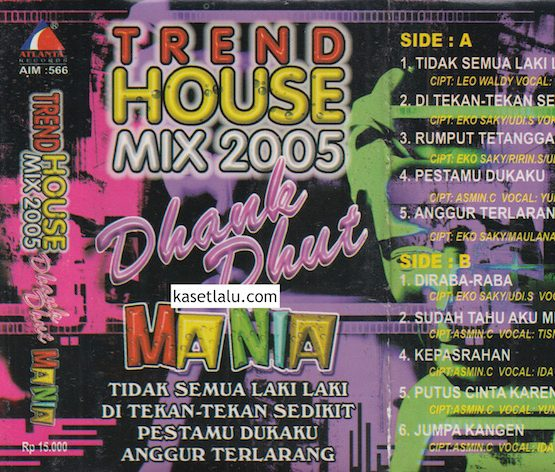 TREND HOUSE MIX 2005 DHANK DHUT MANIA