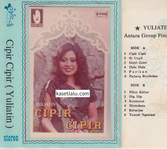YULIATIN - CIPIR-CIPIR (BAJAKAN LAWAS)