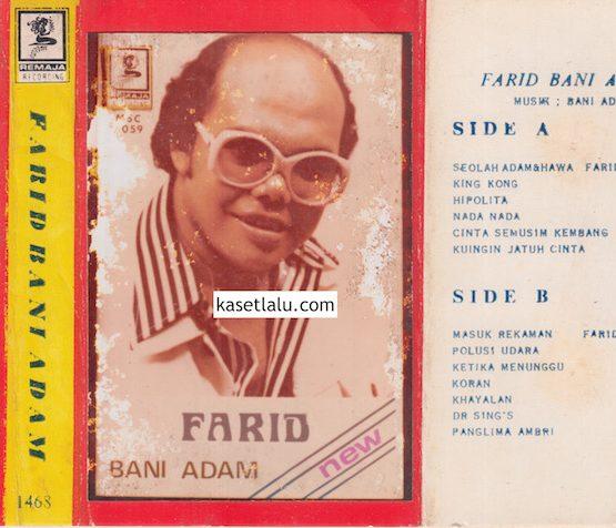 FARID BANI ADAM (BAJAKAN LAWAS)