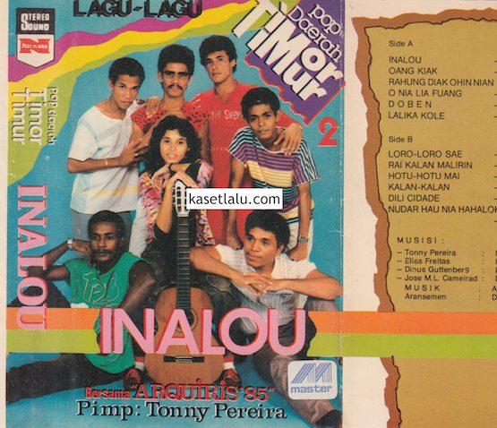 POP DAERAH TIMOR TIMUR 2 INALOU BERSAMA ARQUIRIS '85 PIMP. TONNY PEREIRA