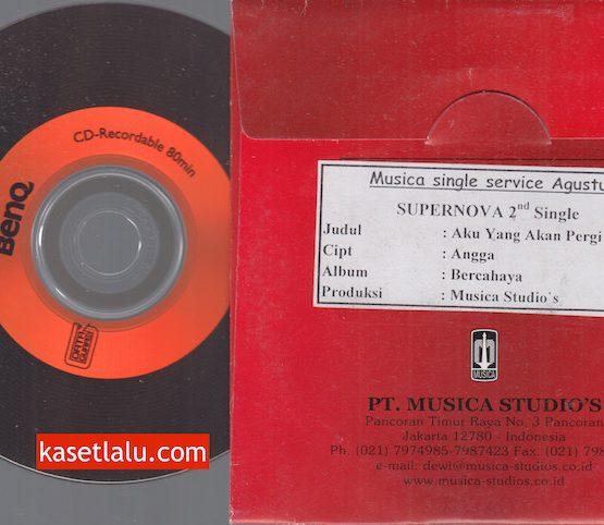 CD PROMO RADIO - MUSICA - SUPERNOVA - AKU YANG AKAN PERGI