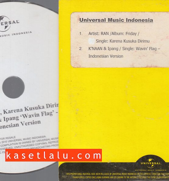 CDPR-00128 - CD PROMO RADIO - UNIVERSAL MUSIC INDONESIA - RAN (KARENA KUSUKA DIRIMU) K'NAAN & IPANG (WAVIN FLAG INDONESIAN VERSION)