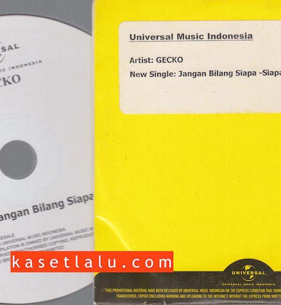 CDPR-00129 - CD PROMO RADIO - UNIVERSAL - GECKO (JANGAN BILANG SIAPA-SIAPA)