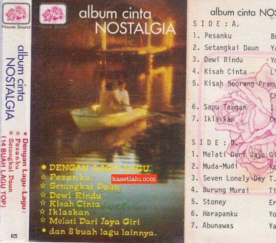 ALBUM CINTA NOSTALGIA 14 BUAH LAGU TOP (DENGANKU, SETANGKAI DAUN, DEWI RINDU, KISAH CINTA DLL)