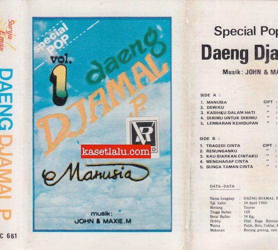 DAENG DJAMAL P. - SPECIAL POP VOL. 1 - MANUSIA