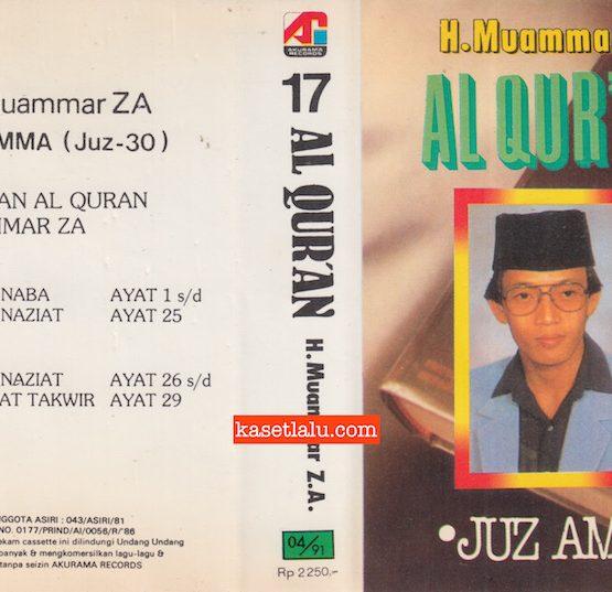 H. MUAMMAR ZA - AL QUR'AN 17 JUZ AMMA (JUZ 30)