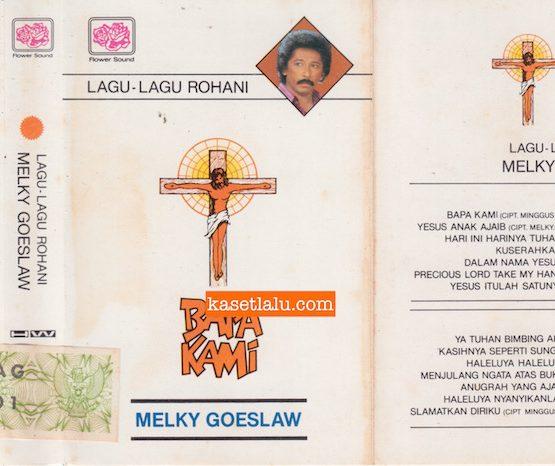 MELKY GOESLAW - LAGU-LAGU ROHANI