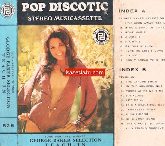 POP DISCOTIC 825 - GEORGE BAKER SELECTION TEACH IN