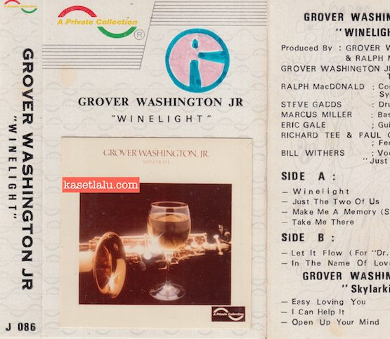 A PRIVATE COLLECTION J 086 - GROVER WASHINGTON JR - WINELIGHT