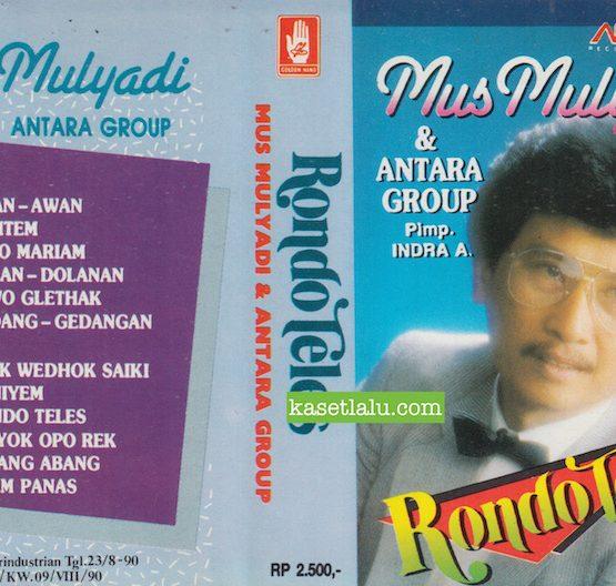 MUS MULYADI & ANTARA GROUP PIMP. INDRA A - RONDO TELES