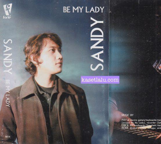 SANDY - BE MY LADY