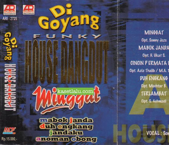 ARI 2725 - DI GOYANG FUNKY HOUSE DANGDUT MINGGAT