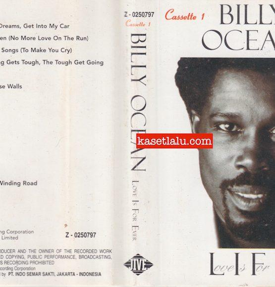 BILLY OCEAN - LIFE LOVE IS FOR EVER (CASSETTE 1)