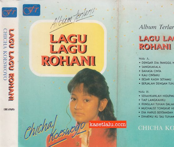 CHICHA KOESWOYO - ALBUM TERLARIS LAGU LAGU ROHANI
