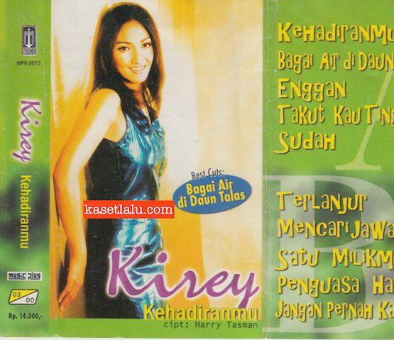KIREY - KEHADIRANMU