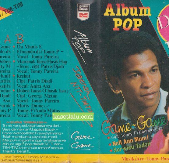 ONNY P, EMMA M, ANITA A - ALBUM POP DAERAH NTT & TIM-TIM - GAME-GAME