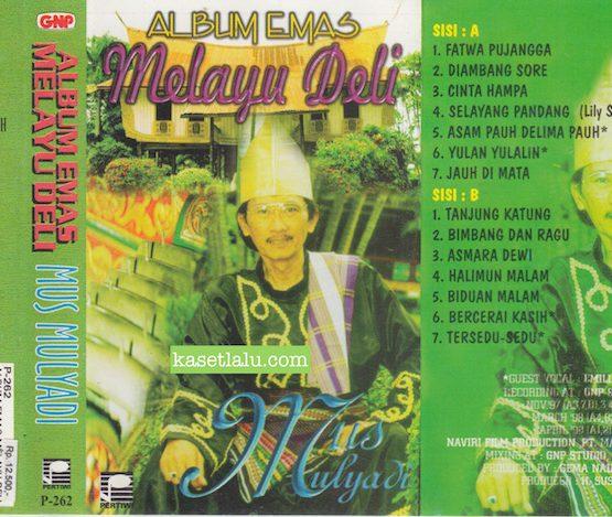 P 262 - MUS MULYADI - ALBUM EMAS MELAYU DELI